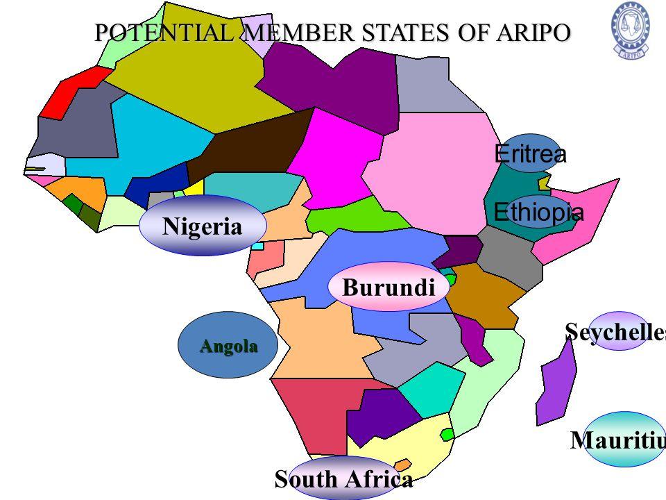 POTENTIAL MEMBER STATES OF ARIPO Seychelles South Africa Mauritius Nigeria Burundi Angola Ethiopia Eritrea