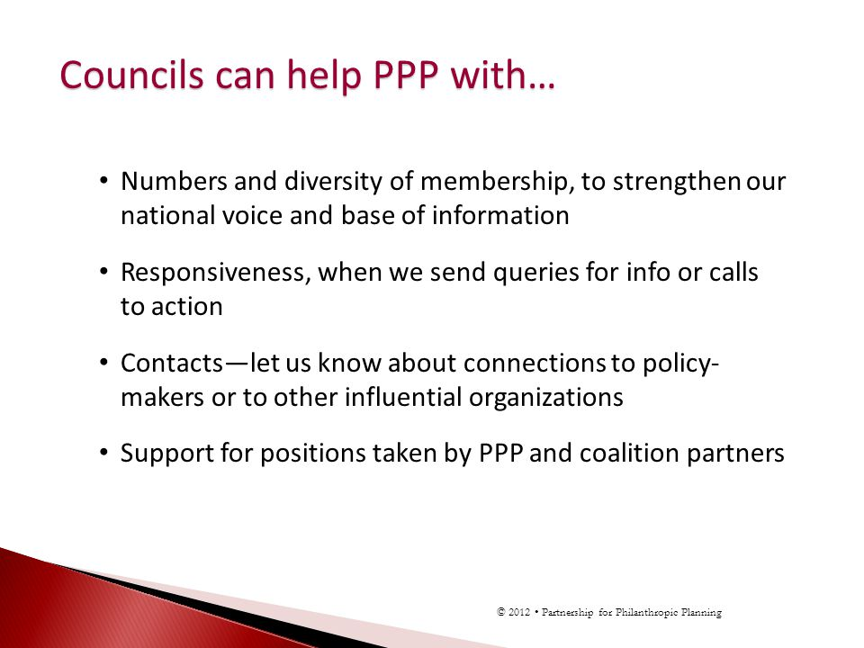 Numbers and diversity of membership, to strengthen our national voice and base of information Responsiveness, when we send queries for info or calls t