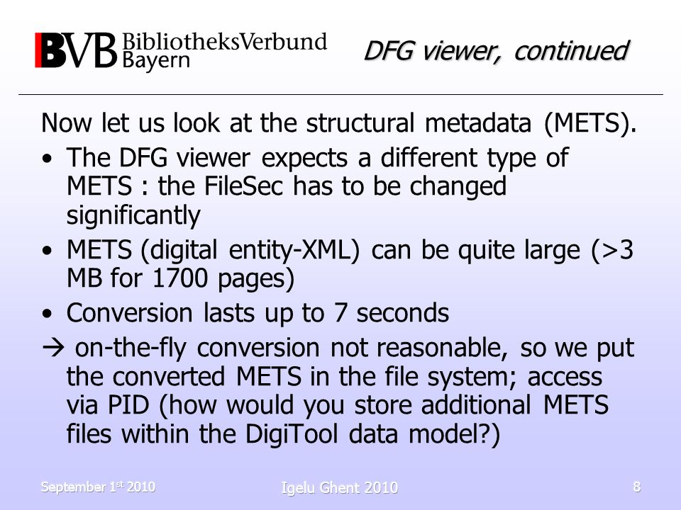 September 1 st 2010 Igelu Ghent 2010 8 DFG viewer, continued Now let us look at the structural metadata (METS).