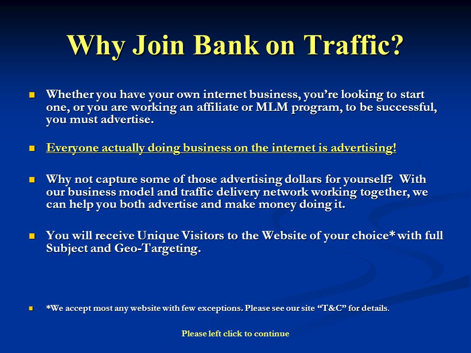 Why Join Bank on Traffic.