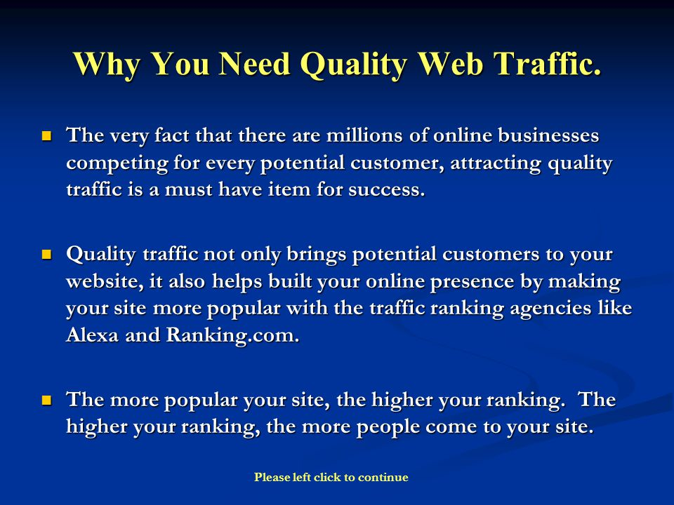 Why You Need Quality Web Traffic.