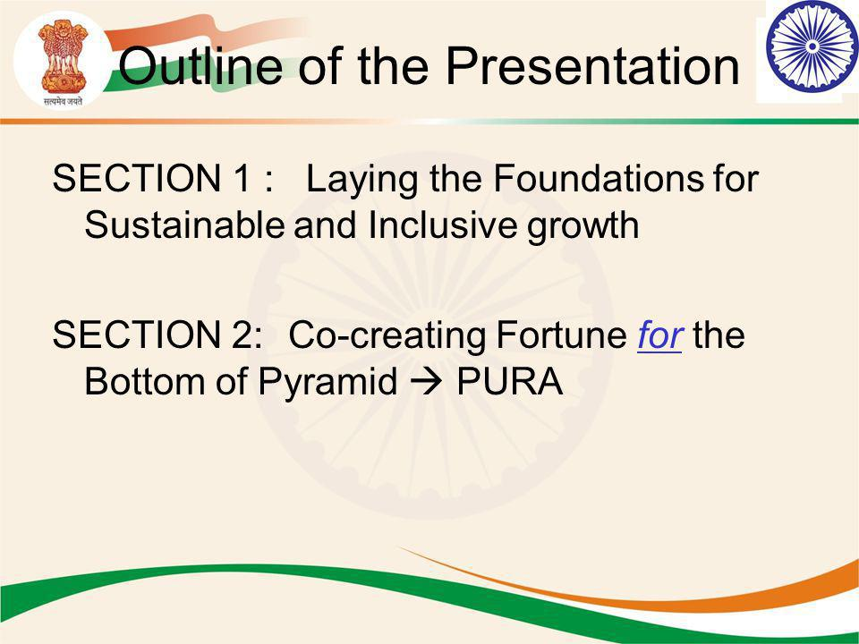 Co-creating the Fortune for the Bottom of Pyramid (BOP) Rural economy is estimated to increase from $220 billion in 2004-05 to about $425 billion in 2010-11 at a CAGR of 12%.