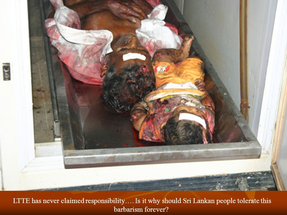 LTTE has never claimed responsibility….