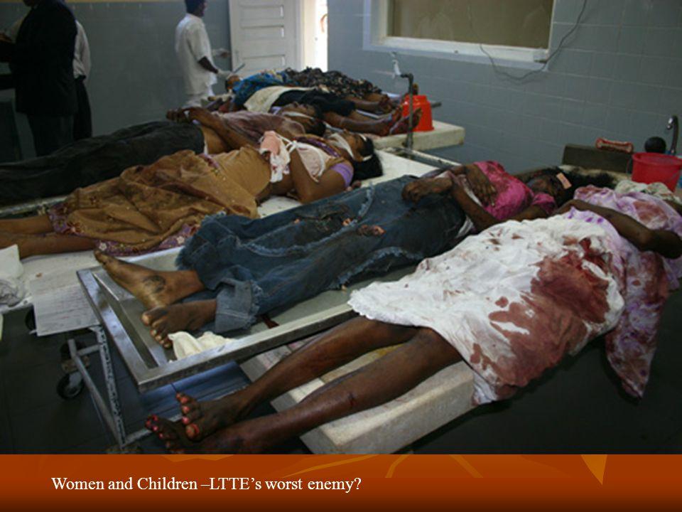 Women and Children –LTTEs worst enemy