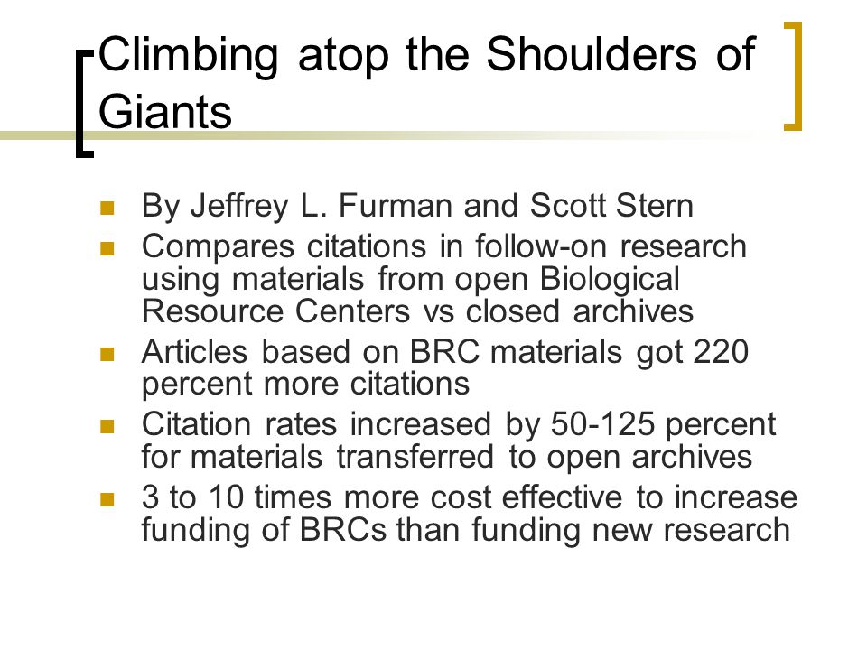 Climbing atop the Shoulders of Giants By Jeffrey L.