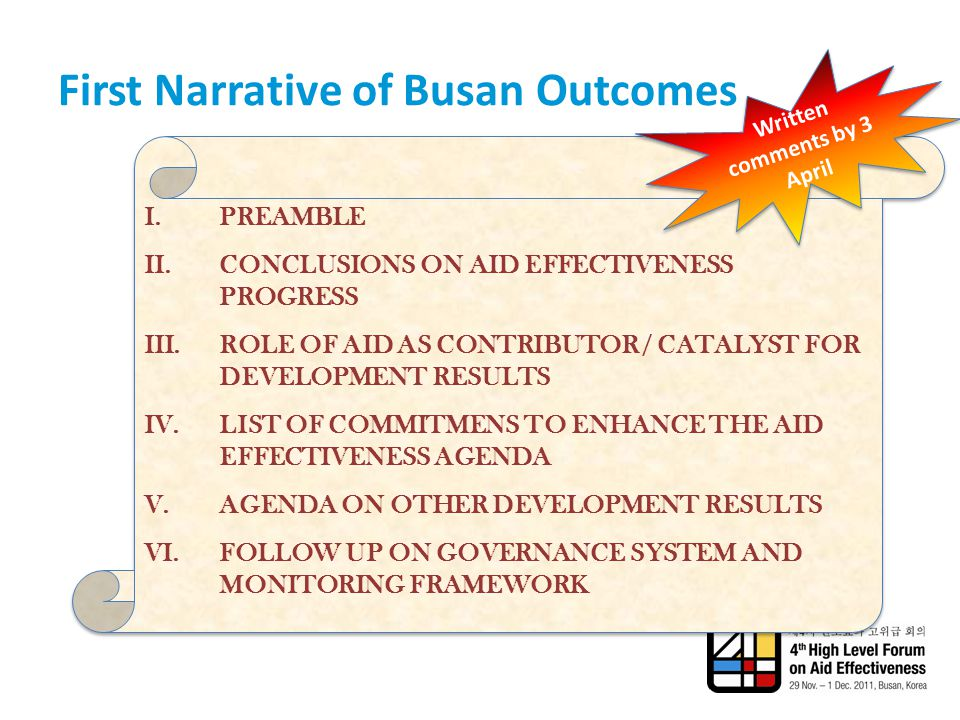 First Narrative of Busan Outcomes I.PREAMBLE II.CONCLUSIONS ON AID EFFECTIVENESS PROGRESS III.ROLE OF AID AS CONTRIBUTOR / CATALYST FOR DEVELOPMENT RE