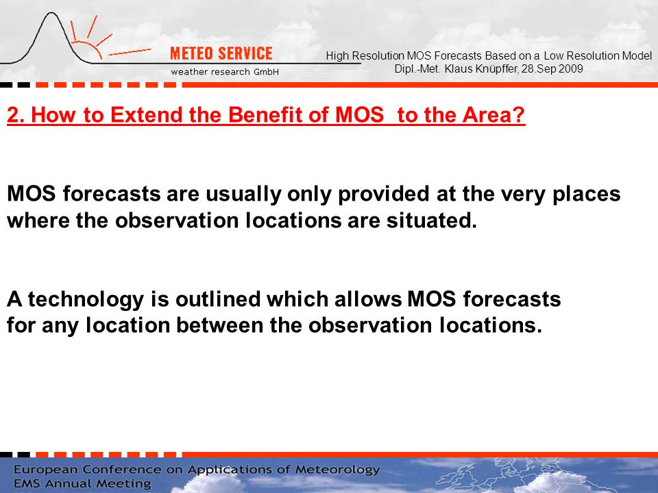 2. How to Extend the Benefit of MOS to the Area.