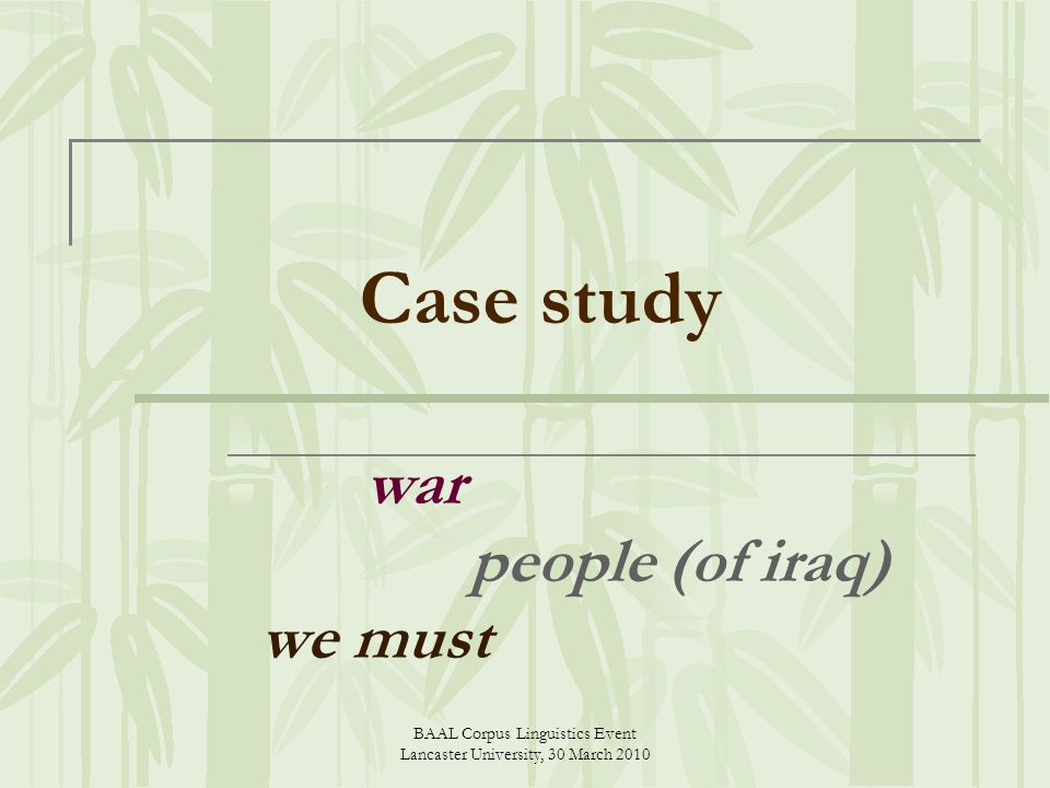 Case study war people (of iraq) we must