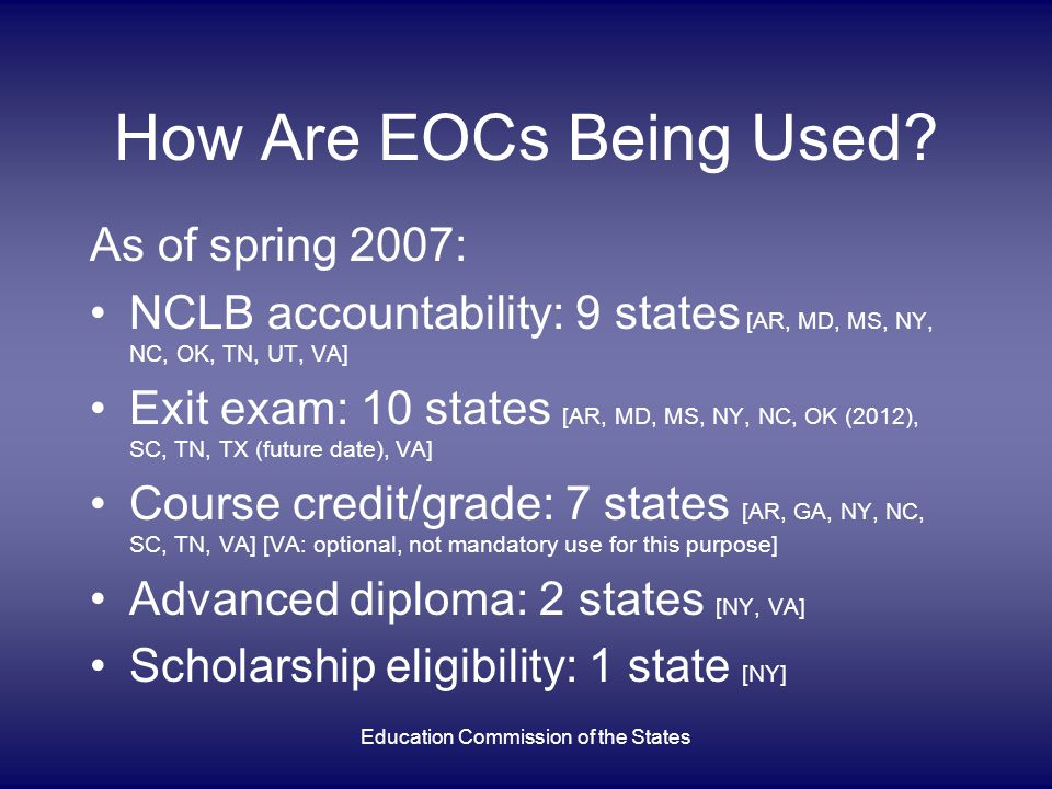 How Are EOCs Being Used.