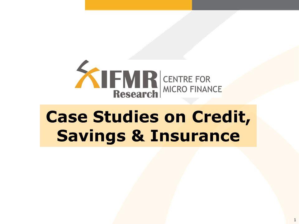1 Case Studies on Credit, Savings & Insurance