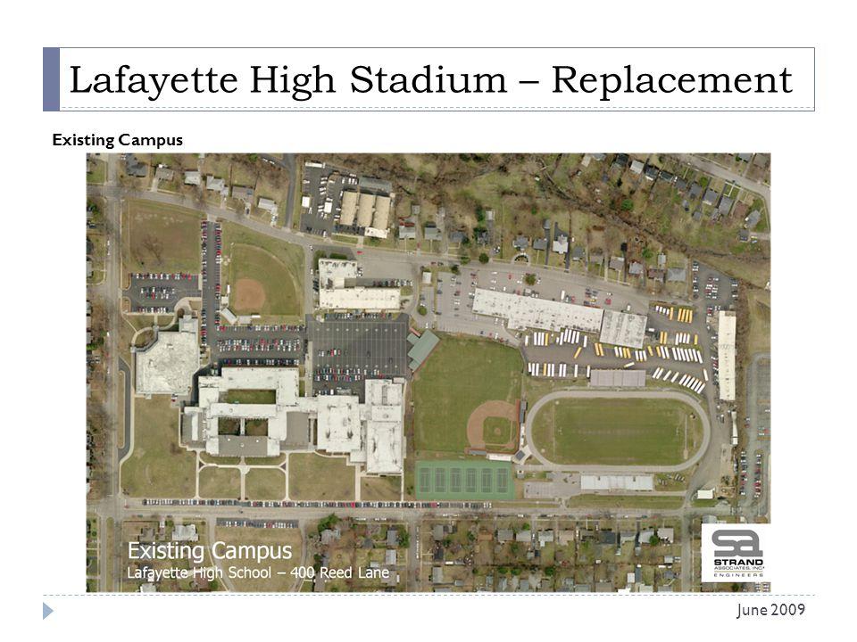 Lafayette High Stadium – Replacement Existing Campus June 2009