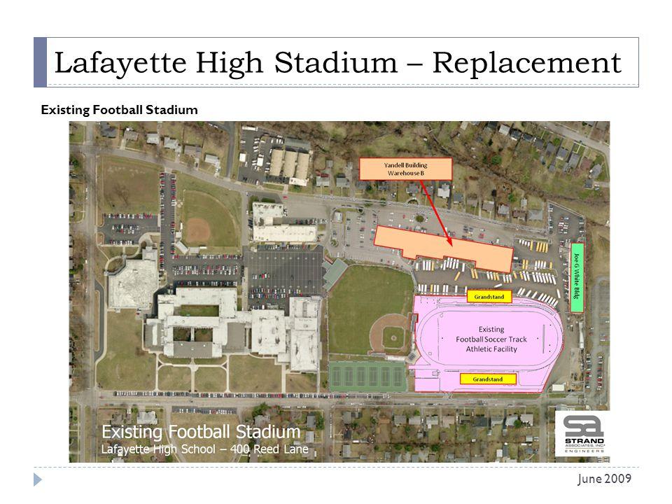 Lafayette High Stadium – Replacement Existing Football Stadium June 2009