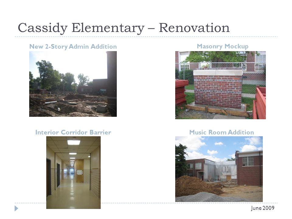 Cassidy Elementary – Renovation New 2-Story Admin Addition Masonry Mockup June 2009 Interior Corridor BarrierMusic Room Addition