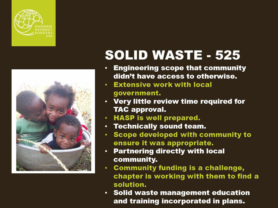 SOLID WASTE - 525 Engineering scope that community didnt have access to otherwise.