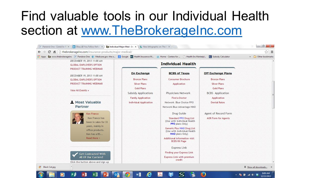 Find valuable tools in our Individual Health section at www.TheBrokerageInc.comwww.TheBrokerageInc.com