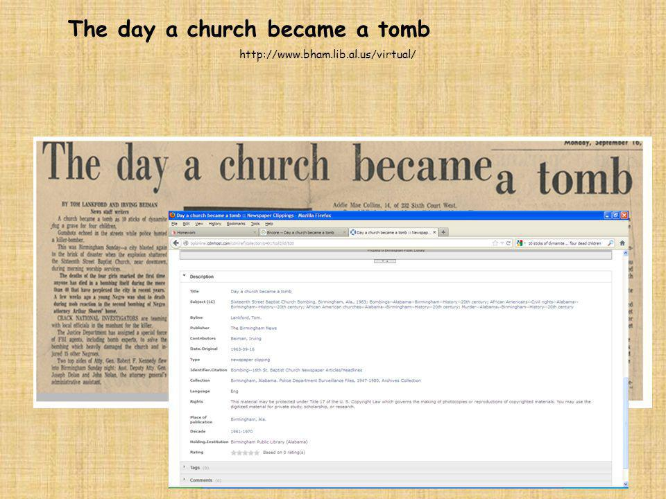 The day a church became a tomb http://www.bham.lib.al.us/virtual/