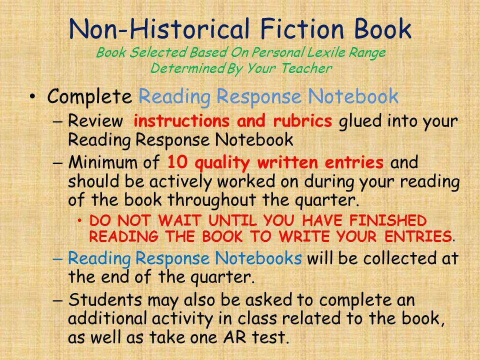 Non-Historical Fiction Book Book Selected Based On Personal Lexile Range Determined By Your Teacher Complete Reading Response Notebook – Review instru