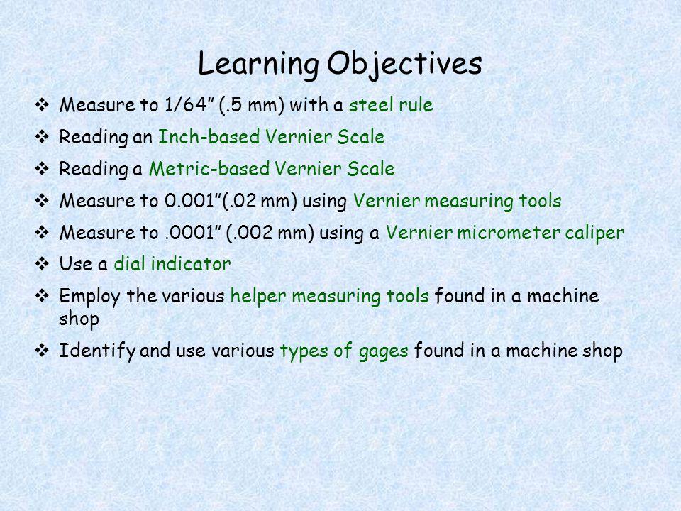 Test yourself! Read each Vernier: 0.1 mm