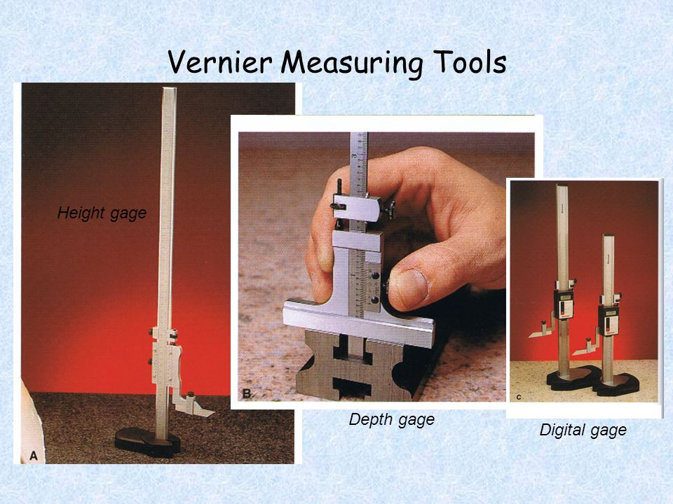 Vernier Measuring Tools Height gage Depth gage Digital gage