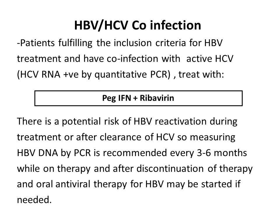 HBV/HCV Co infection -Patients fulfilling the inclusion criteria for HBV treatment and have co-infection with active HCV (HCV RNA +ve by quantitative