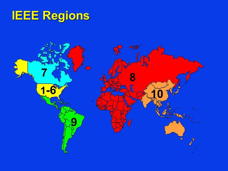 IEEE Regions 1 -6 7 8 10 9