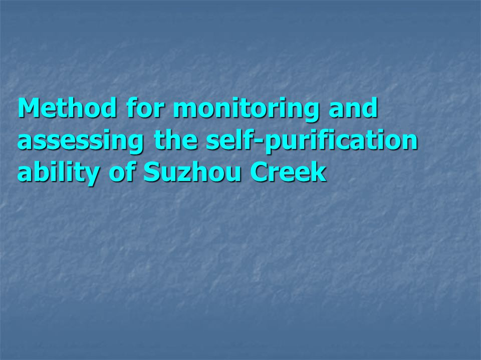 Method for monitoring and assessing the self-purification ability of Suzhou Creek