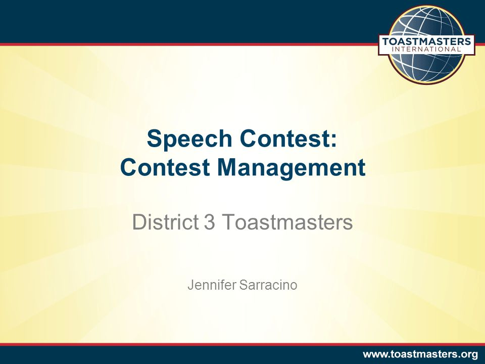 Speech Contest: Contest Management District 3 Toastmasters Jennifer Sarracino