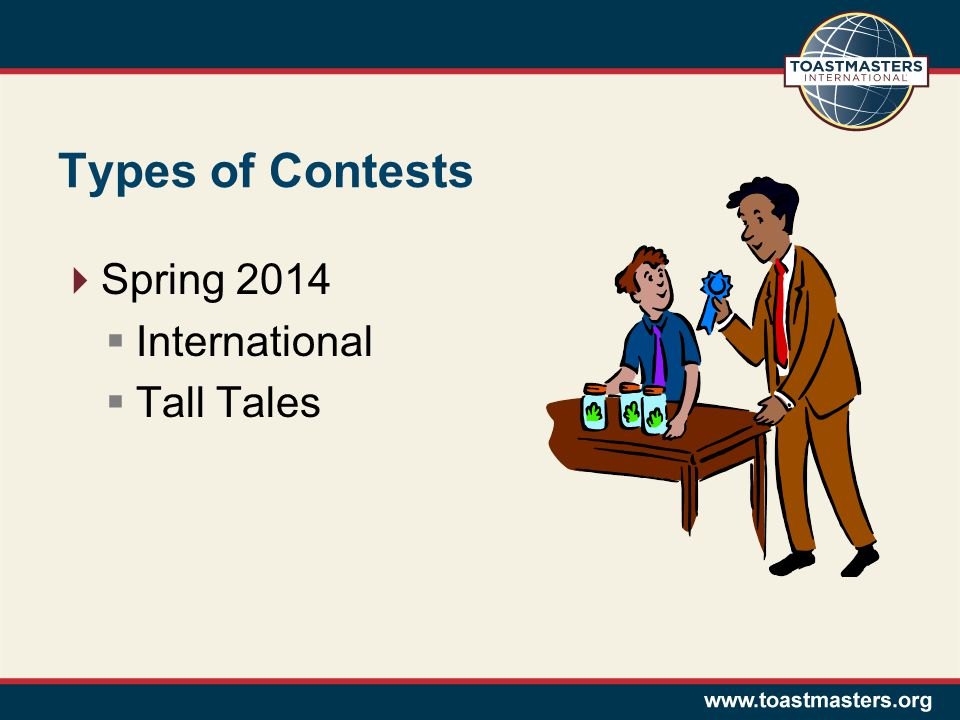 Types of Contests Spring 2014 International Tall Tales