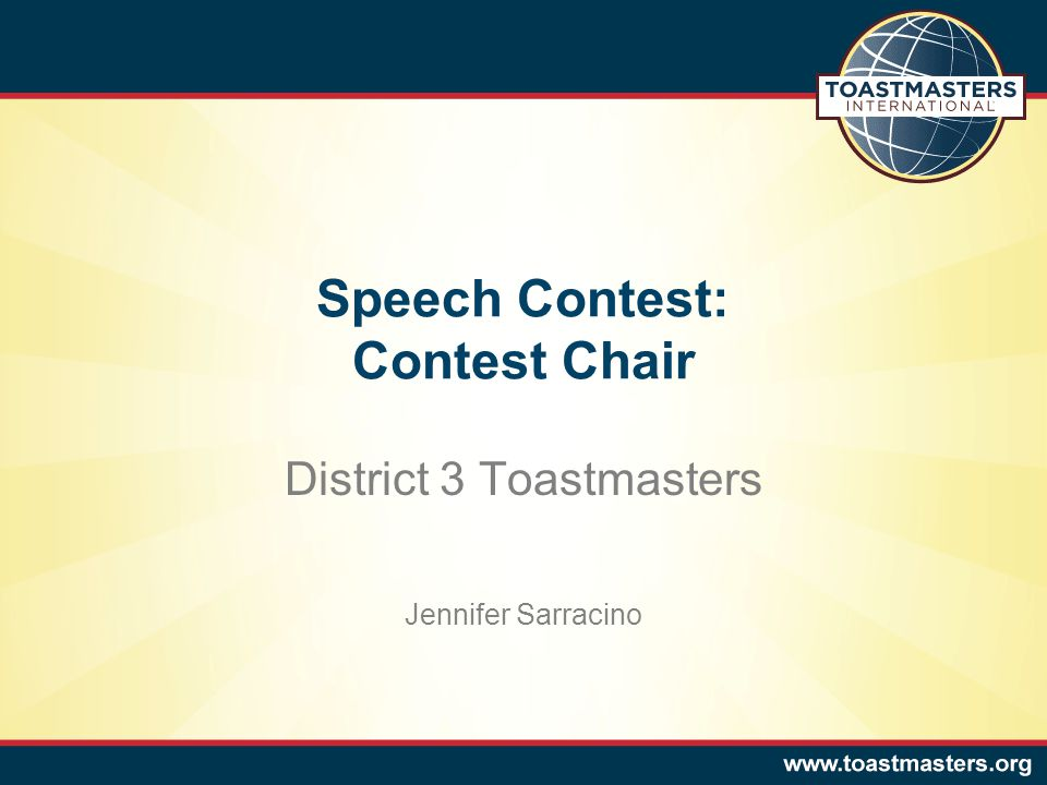 Speech Contest: Contest Chair District 3 Toastmasters Jennifer Sarracino
