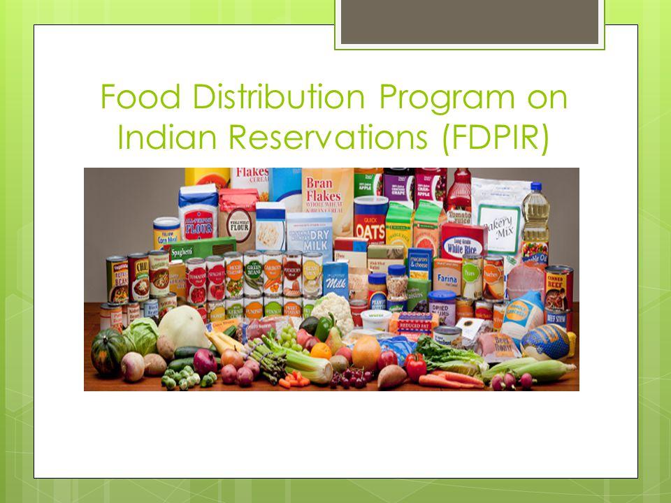 Food Distribution Program on Indian Reservations (FDPIR)