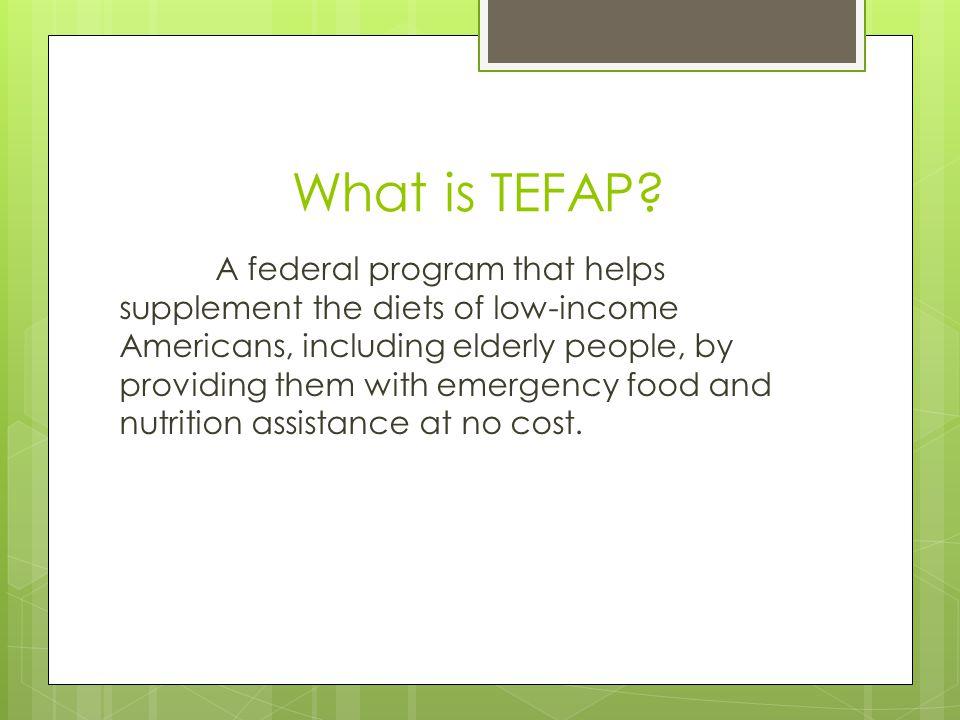 What is TEFAP.