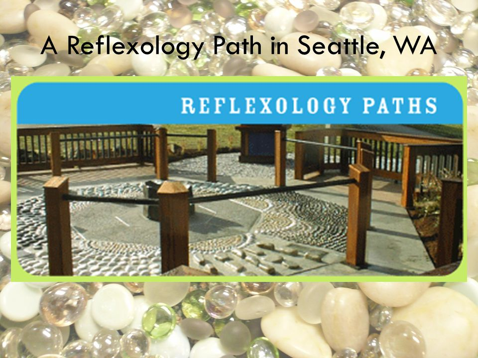 A Reflexology Path in Seattle, WA
