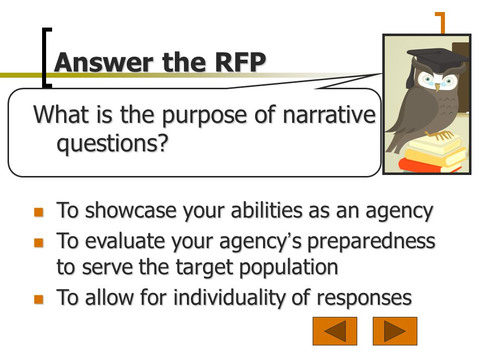 What is the purpose of narrative questions.