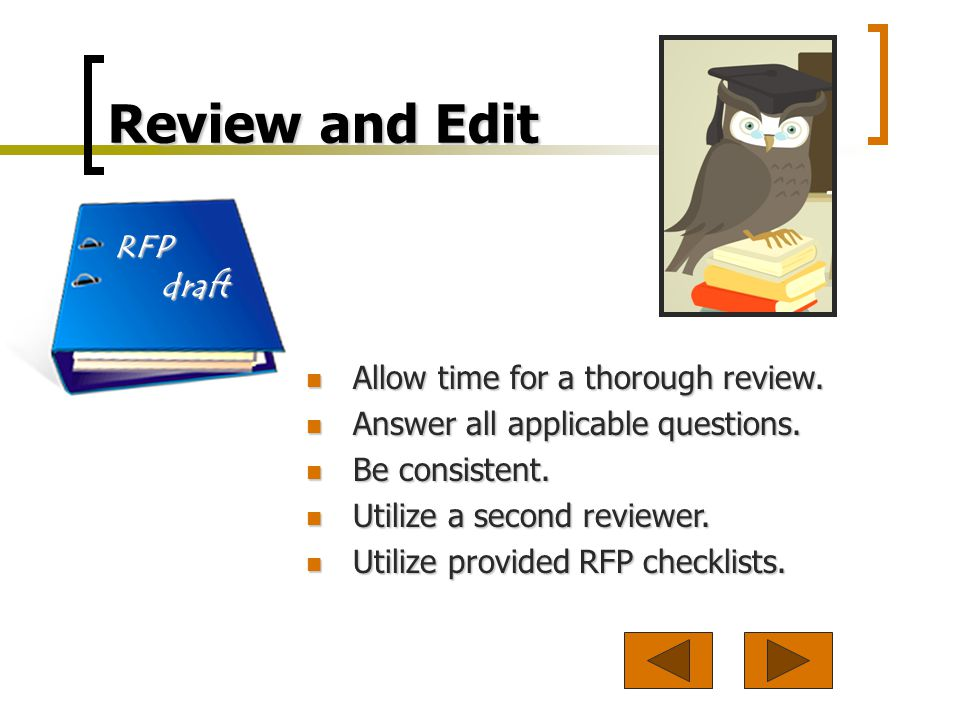 Review and Edit RFP draft Allow time for a thorough review.