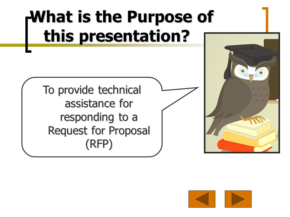 What is the Purpose of this presentation.