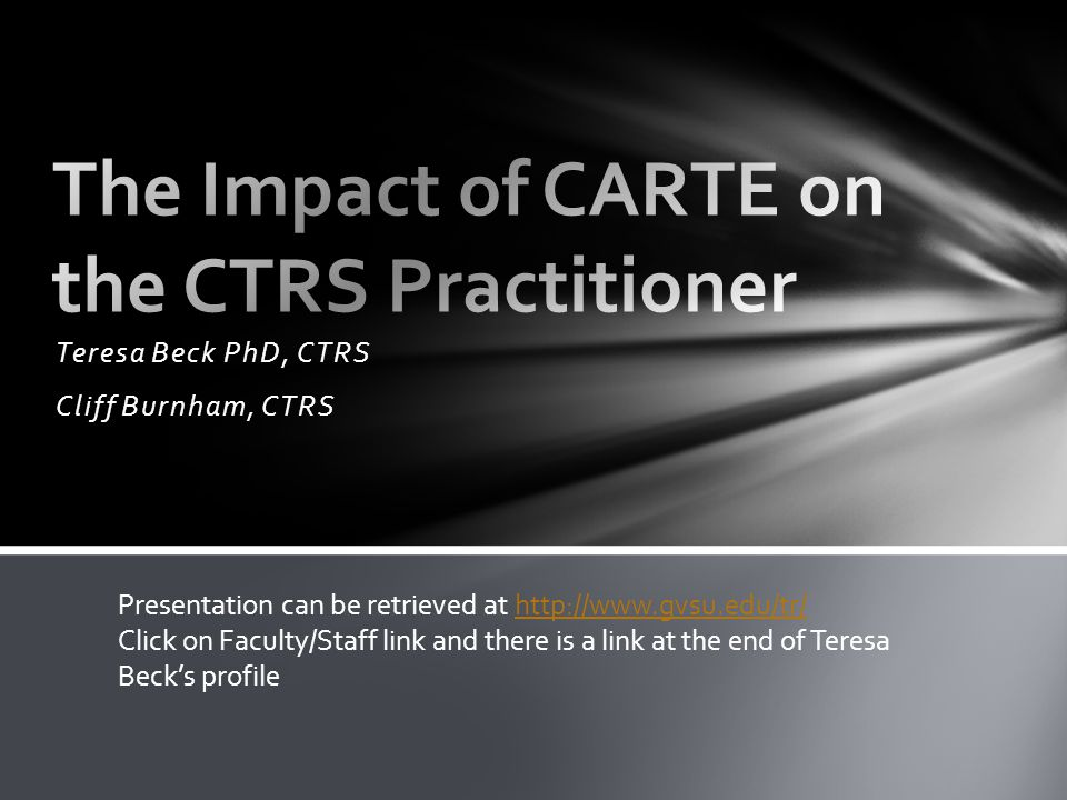 CARTE stands for Committee on Accreditation of Recreational Therapy Education Initiative started by the North Carolina Recreational Therapy Association (NCRTA) in 2008 to investigate the feasibility of an academic accreditation program for recreational therapy in NC.
