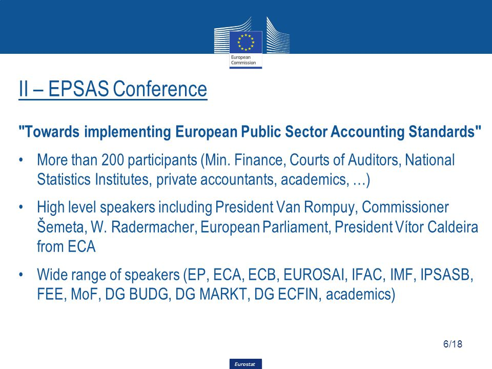 Eurostat Towards implementing European Public Sector Accounting Standards More than 200 participants (Min.