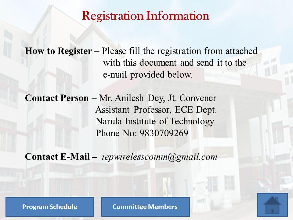 Program Schedule 23 / 07 / 2012 TimeProgram 9.00 A.M – 9.30 A.MRegistration and Tea 9.30 A.M – 10.00 A.MInauguration 10.00 A.M – 1.00 P.MSession-I 1.0