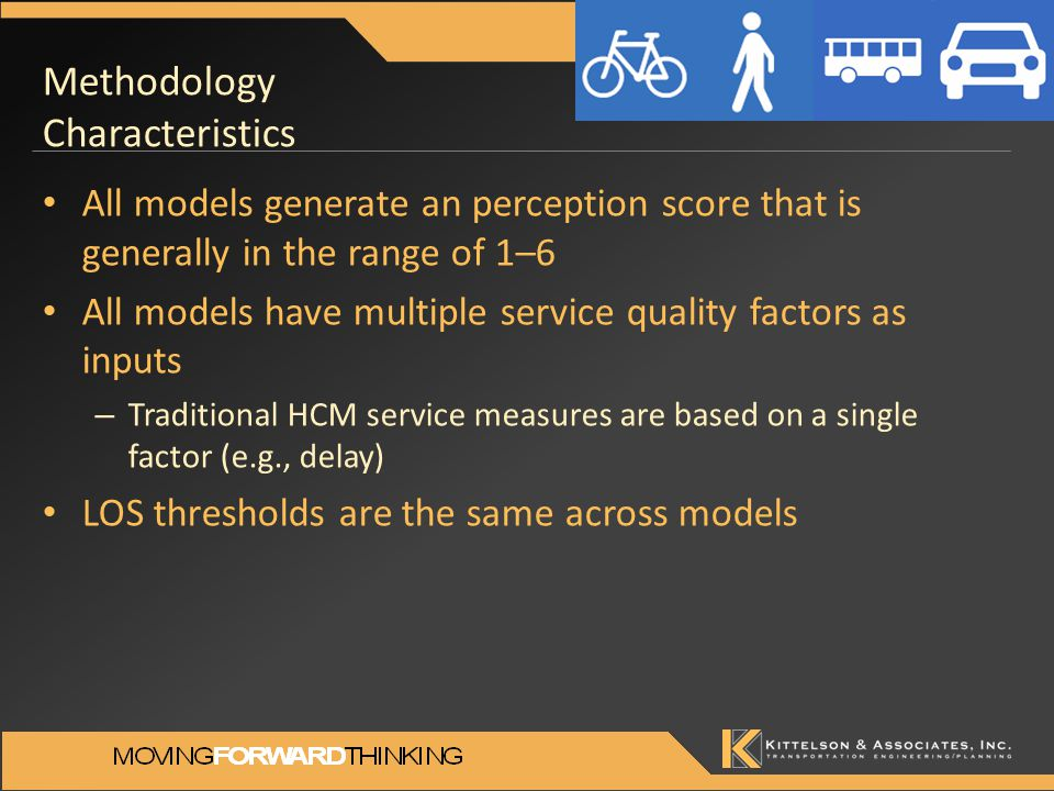 Methodology Characteristics All models generate an perception score that is generally in the range of 1–6 All models have multiple service quality fac