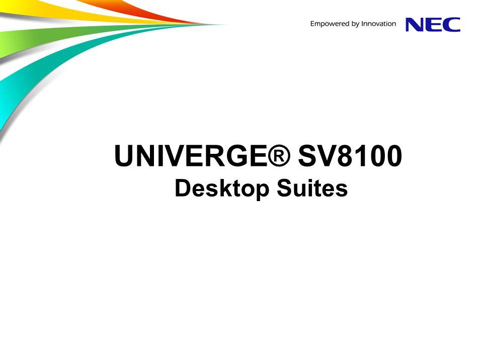UNIVERGE® SV8100 Desktop Suites