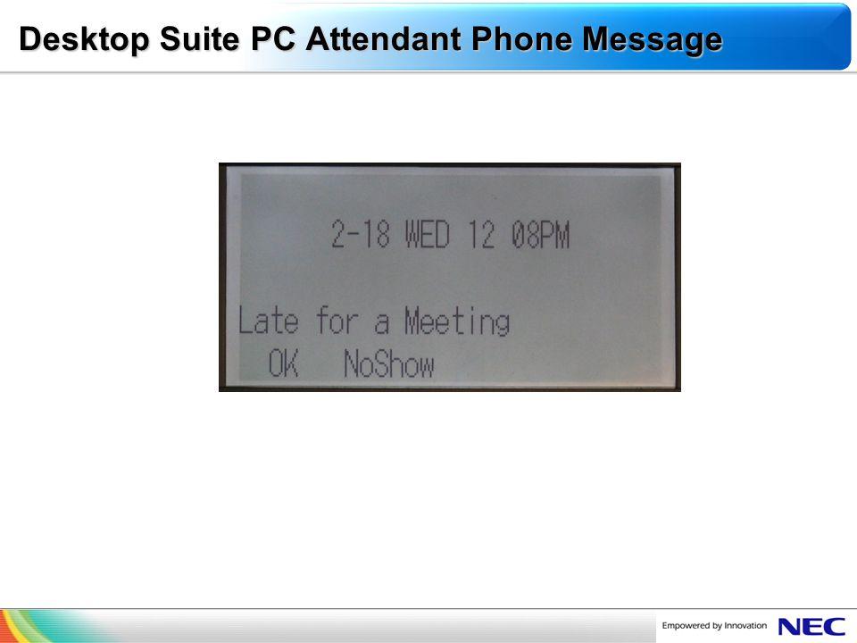 NEC Confidential Desktop Suite PC Attendant Phone Message