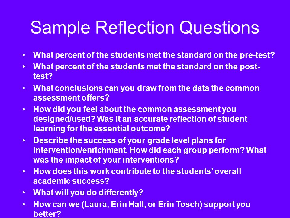 Sample Reflection Questions What percent of the students met the standard on the pre-test.