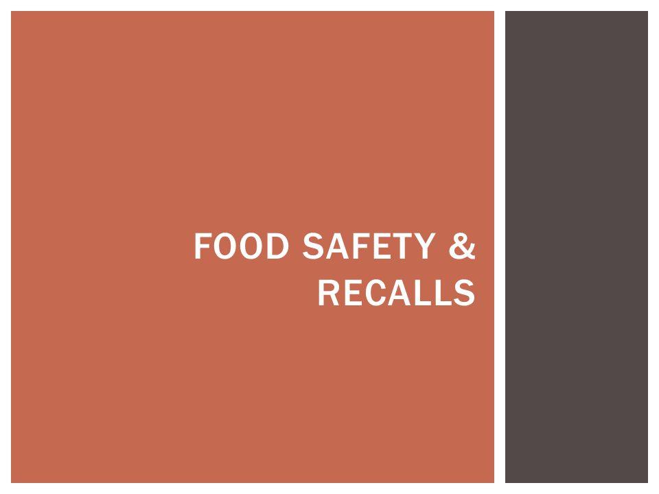 FOOD SAFETY & RECALLS