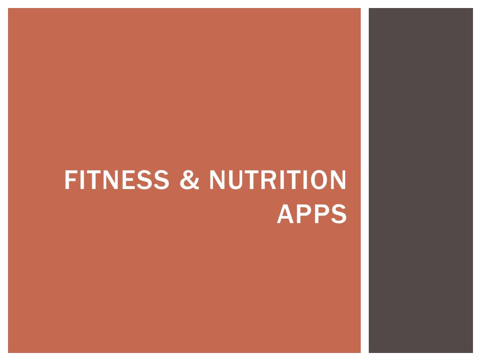 FITNESS & NUTRITION APPS