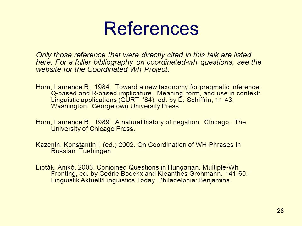 28 References Only those reference that were directly cited in this talk are listed here.