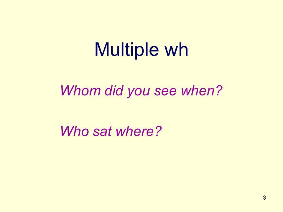 24 MWh/CWh overlap for where/when Chinese I, III Czech English I German I, II Greek III Hebrew II Hungarian Korean II, III