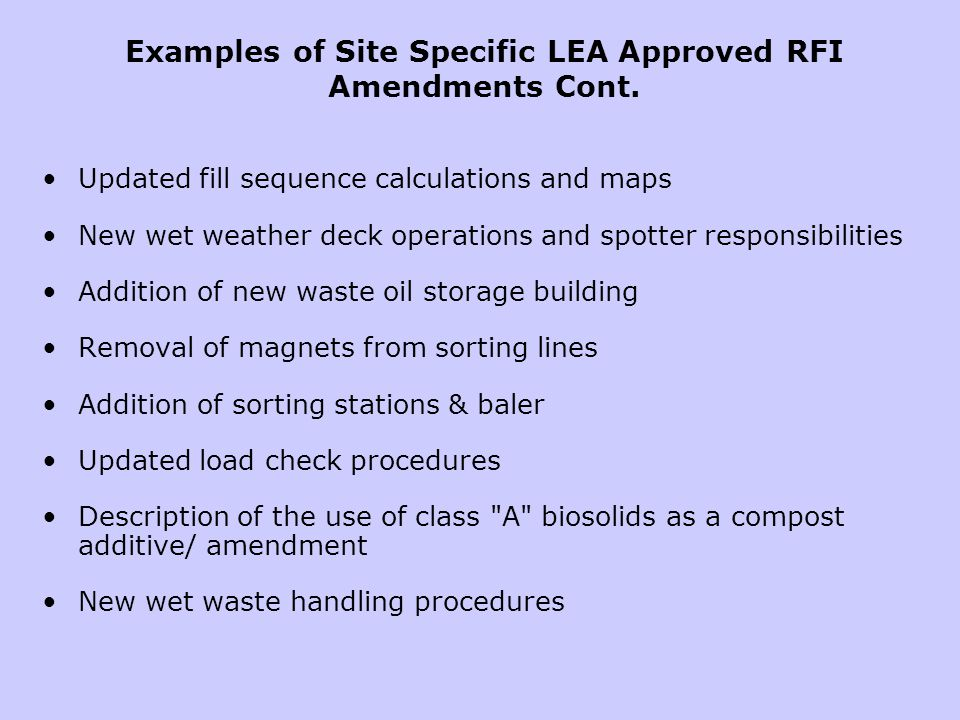 Updated fill sequence calculations and maps New wet weather deck operations and spotter responsibilities Addition of new waste oil storage building Re