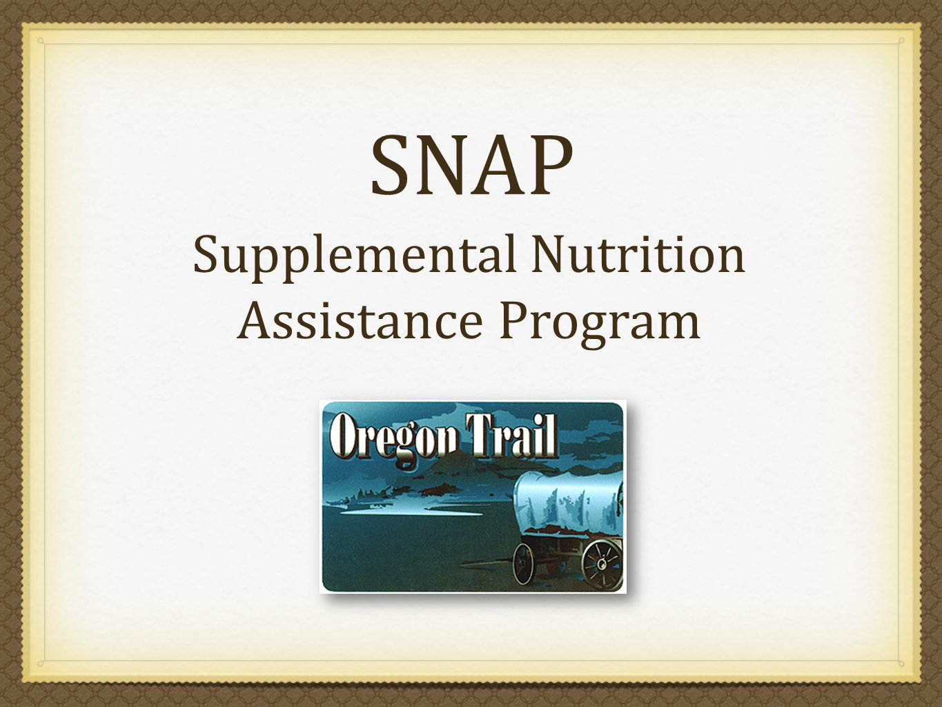 SNAP Supplemental Nutrition Assistance Program