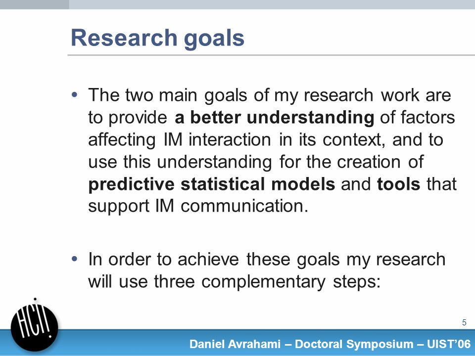 26 Daniel Avrahami – Doctoral Symposium – UIST06 Results