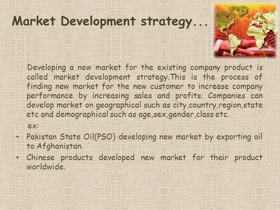 Market Development strategy...